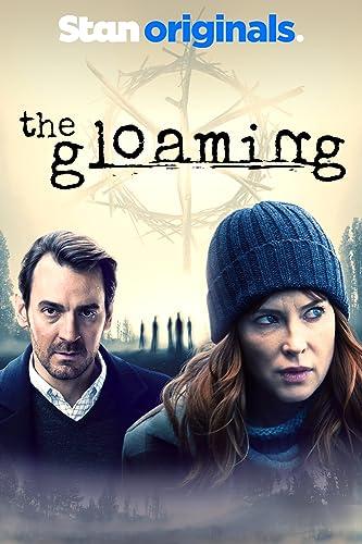 The Gloaming Season 1