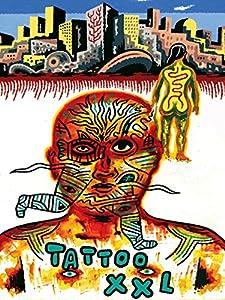 Film zum Herunterladen Tattoo XXL [HDRip] [2048x2048] by Loris Accaries, Guillaume Cunis