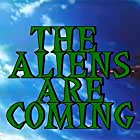The Aliens Are Coming (1980)