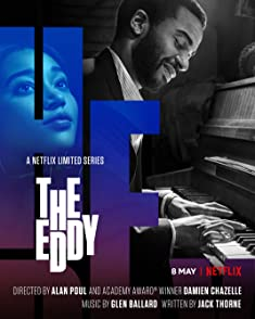The Eddy (Limited Series)คลับแจ๊สเมืองฝัน