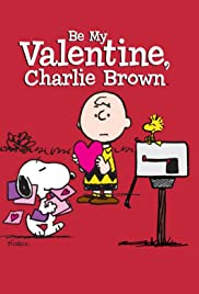 Be My Valentine, Charlie Brown(1975) Poster - TV Show Forum, Cast, Reviews