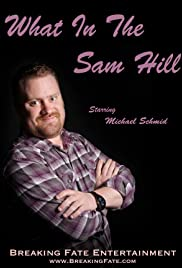 What in the Sam Hill Poster