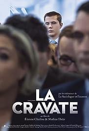 La Cravate Streaming