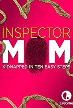 Primary image for Inspector Mom: Kidnapped in Ten Easy Steps