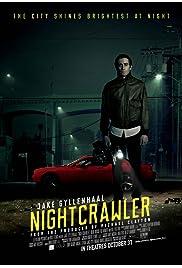 Watch Nightcrawler 2014 Movie | Nightcrawler Movie | Watch Full Nightcrawler Movie
