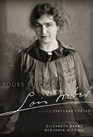 Yours Sincerely, Lois Weber Poster