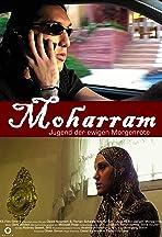 Moharram - Jugend der ewigen Morgenröte