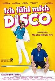 Ich fühl mich Disco(2013) Poster - Movie Forum, Cast, Reviews