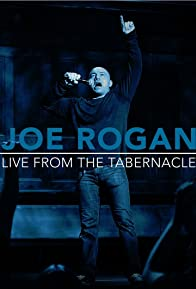 Primary photo for Joe Rogan Live from the Tabernacle