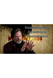 Doomsday today according to Nostradamus