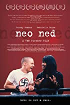 Neo Ned (2005) Poster
