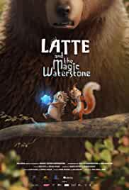 Latte & the Magic Waterstone (2019) Hindi Dubbed