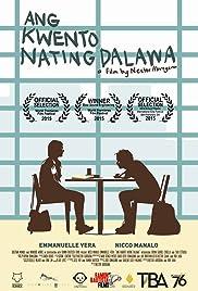Ang kwento nating dalawa (2015) - IMDb