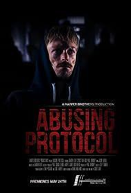 Darren Kent in Abusing Protocol (2015)