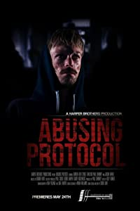 HD movie for download Abusing Protocol UK [480x854]