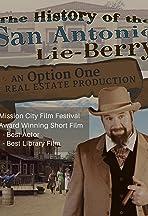 The History of the San Antonio Lie-Berry