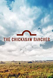 The Chickasaw Rancher Poster