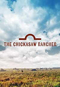 Primary photo for The Chickasaw Rancher