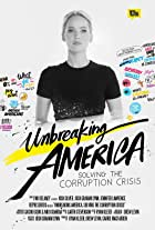 Unbreaking America: Solving the Corruption Crisis