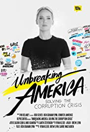 Unbreaking America: Solving the Corruption Crisis Poster