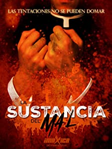 La sustancia del mal download torrent