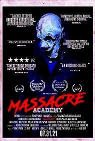 Massacre Academy (2021) Poster - Movie Forum, Cast, Reviews
