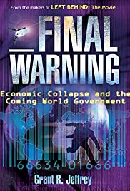 Final Warning: Economic Collapse and the Coming World Government Poster