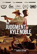 The Judgment of Kyle Noble