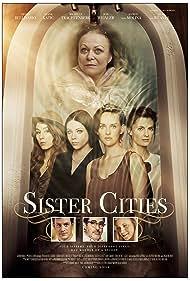 Alfred Molina, Amy Smart, Michelle Trachtenberg, Troian Bellisario, Tom Everett Scott, Jacki Weaver, and Jess Weixler in Sister Cities (2016)
