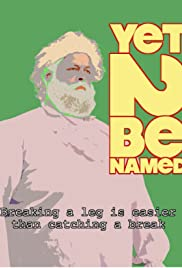 Yet 2 Be Named Poster