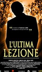 Free watch L'ultima lezione [WQHD]