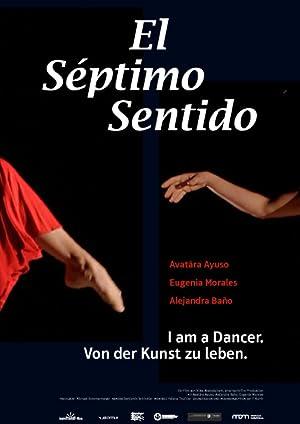 EL SEPTIMO SENTIDO. I am a dancer. Von der Kunst zu leben