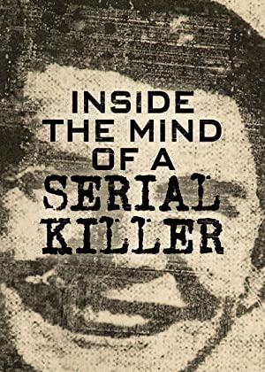 Where to stream Inside the Mind of a Serial Killer