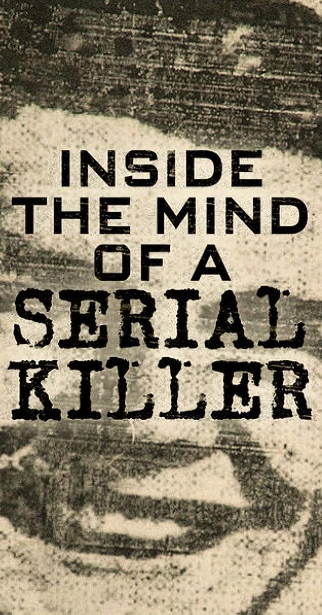 Inside the Mind of a Serial Killer (TV Series 2015– ) - IMDb