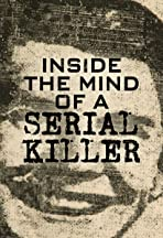 Inside the Mind of a Serial Killer