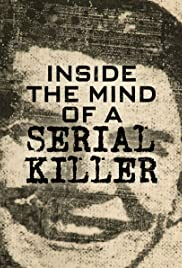 Inside the Mind of a Serial Killer Poster