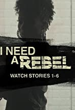 I Need a Rebel
