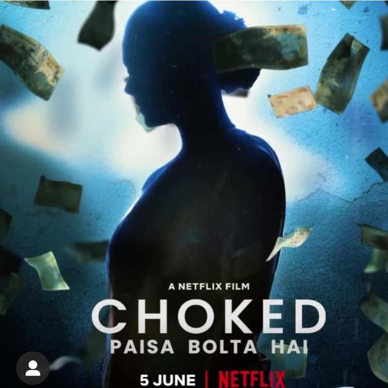 Choked – Paisa Bolta Hai (2020) HDRip  720p  [Hindi + Eng] – 800MB – Soft ESub