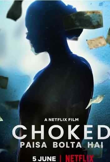 'Choked: Paisa Bolta Hai'