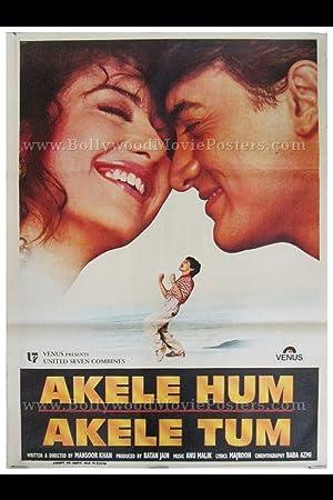 Akele Hum Akele Tum movie, song and  lyrics