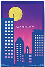 Wait for Laugh Poster