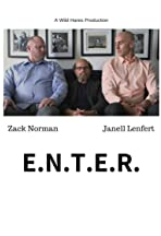 E.N.T.E.R.