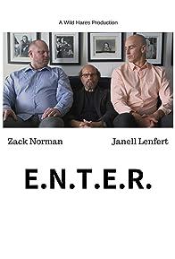 Primary photo for E.N.T.E.R.
