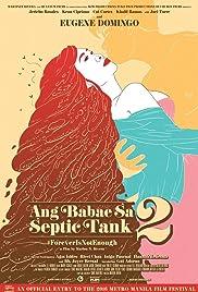 Ang babae sa septic tank 2: #ForeverIsNotEnough Poster