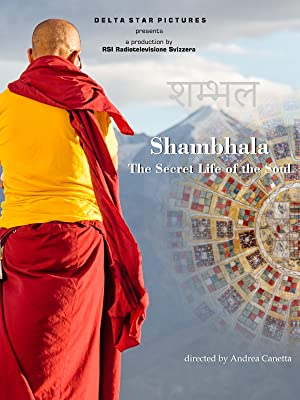 Shambhala, the Secret Life of the Soul