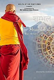 Shambhala, the Secret Life of the Soul