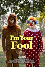 I'm Your Fool