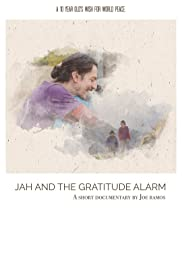 Jah and the Gratitude Alarm