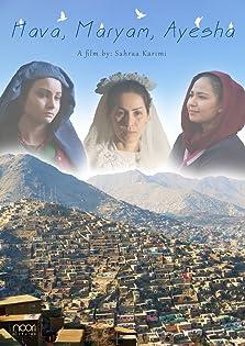 Hava, Maryam, Ayesha (2019)
