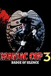 Url for downloading movies Maniac Cop 3: Badge of Silence William Lustig [640x480]